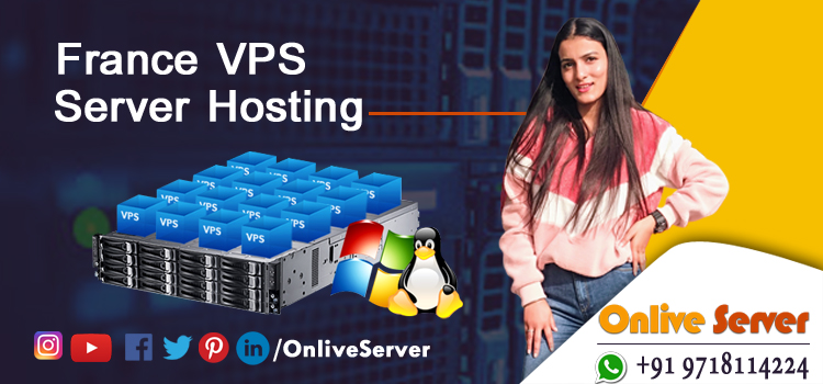 A Comprehensive Overview of France VPS Hosting