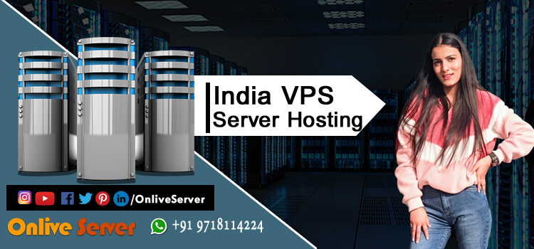 Why should you go for the Best India VPS Server