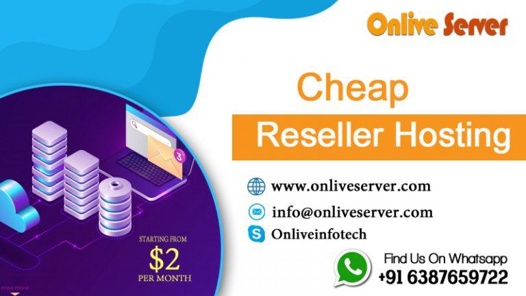 Get Highly Effective Reseller Hosting from Onlive Server