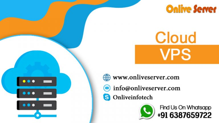 Get an Affordable Choice of Cloud VPS Hosting By Onlive Server