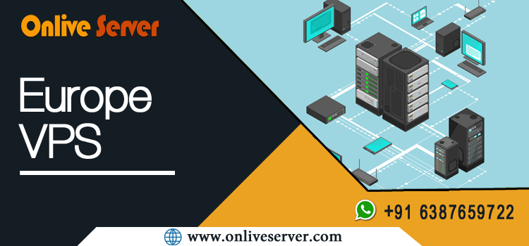 Now Europe VPS With Suitable Performance – Onlive Server